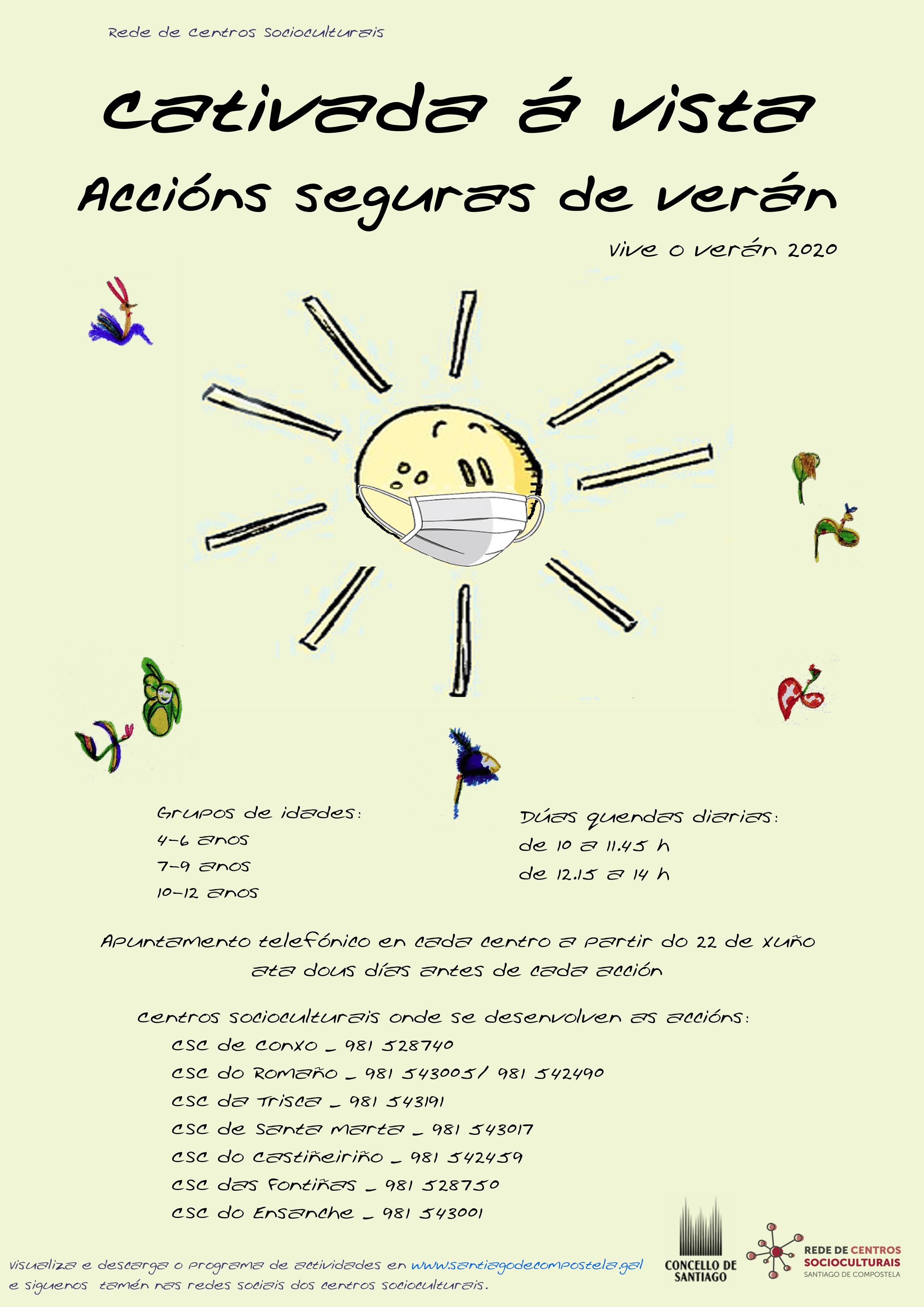 Cartel coas indicacións de centros socioculturais, quendas e teléfonos de inscrición