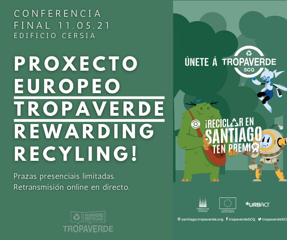 O CERSIA acolle este martes a conferencia final do proxecto europeo Tropaverde - Rewarding Recycling